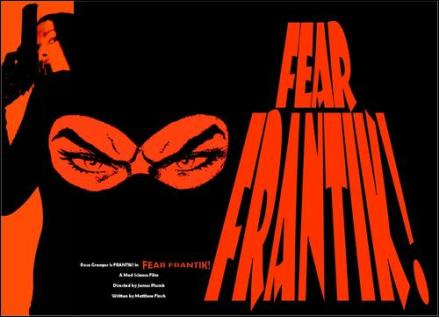 Fear Frantik Poster