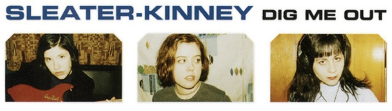 "Sleater Kinney, ""Dig Me Out"" cover (detail)"