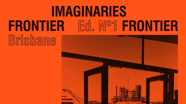 Frontier Imaginaries Poster from QUT/IMA exhibition in Brisbane