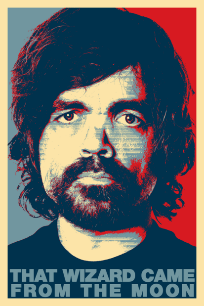 "Peter DInklage with the catchphrase, ""That Wizard Came From The Moon"""