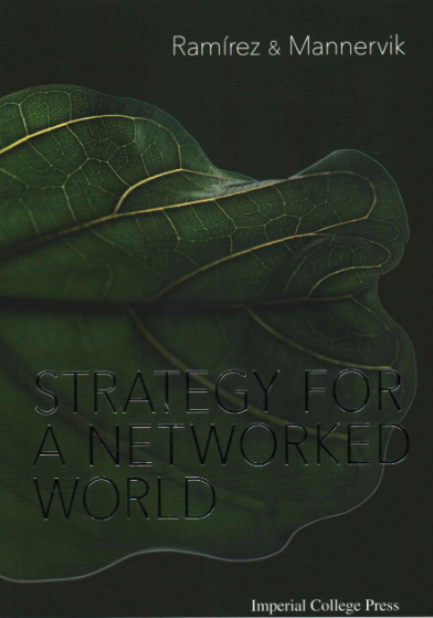 Cover of Rafael Ramírez and Ulf Mannervik, Strategy for a Networked World